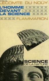 L'Homme Devant La Science. Collection : Science De La Nature. - Couverture - Format classique