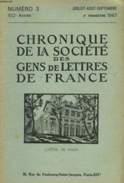 CHRONIQUE DE LA SOCIETE DES GENS DE LETTRES DE FRANCE N°3, 103e ANNEE ( 3e TRIMESTRE 1967) - Couverture - Format classique
