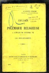 Etudes Sur La Polemique Religieuse A L'Epoque De Gregoire Vii - Les Pregregoriens. - Couverture - Format classique
