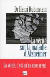 La vérité sur la maladie d'Alzheimer - Couverture - Format classique