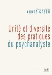 Unité et diversité des pratiques du psychanalyste - Couverture - Format classique