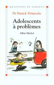Adolescents a problemes - Couverture - Format classique