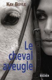 Le cheval aveugle - Intérieur - Format classique