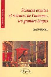 Sciences Exactes Et Sciences De L'Homme Les Grandes Etapes - Intérieur - Format classique