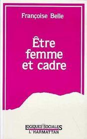 Etre Femme Et Cadre - Intérieur - Format classique