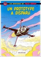 Les aventures de Buck Danny T.21 ; un prototype a disparu - Couverture - Format classique