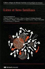 Cahiers Critiques De Therapie Familiale N.37 ; Lieux Et Liens Familiaux - Couverture - Format classique