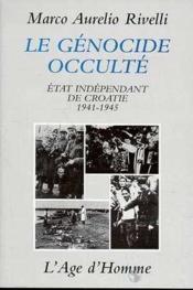 Croatie 1941-1945, Le Vatican Et Un Genocide Oublie - Couverture - Format classique
