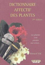 Dictionnaire affectif des plantes (3e édition) - Couverture - Format classique