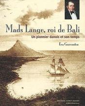 Mads Lange, roi de Bali - Intérieur - Format classique