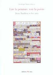 Lire la peinture, voir la poesie. jean tardieu et les arts - Intérieur - Format classique