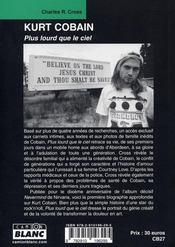 Kurt Cobain ; plus lourd que le ciel - 4ème de couverture - Format classique
