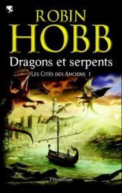 telecharger Les cites des Anciens t.1 – dragons et serpents livre PDF en ligne gratuit