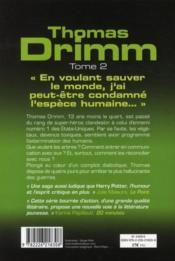 Thomas Drimm t.2 ; la guerre des arbres commence le 13 - 4ème de couverture - Format classique