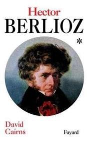 Hector berlioz, tome 1 - Couverture - Format classique