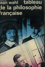 Tableau De La Philosophie Francaise. Collection : Idees N° 16 - Couverture - Format classique