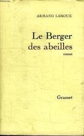 Le Berger Des Abeilles. - Couverture - Format classique