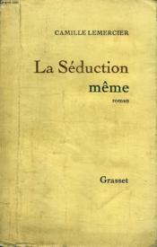 La Seduction Meme. - Couverture - Format classique
