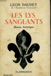 Les Lys Sanglants. - Couverture - Format classique