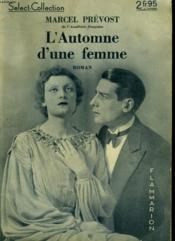 L'Automne D'Une Femme. Collection : Select Collection N° 82. - Couverture - Format classique