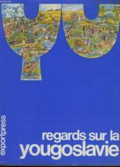 Yu. Regards Sur La Yougoslavie - Couverture - Format classique
