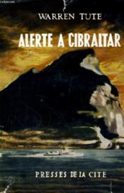 Alerte A Gibraltar - Couverture - Format classique