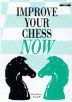 Improve Your Chess Now - Couverture - Format classique