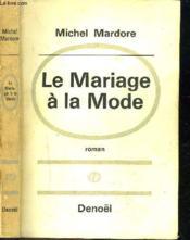 Le Mariage A La Mode - Couverture - Format classique