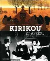 Kirikou et après... 20 ans de cinéma d'animation en France - Couverture - Format classique