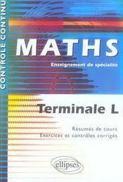Controle Continu ; Mathématiques ; Terminale L ; Enseignement De Spécialité - Intérieur - Format classique