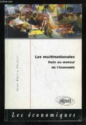 Les Multinationales Frein Ou Moteur De L'Economie - Couverture - Format classique
