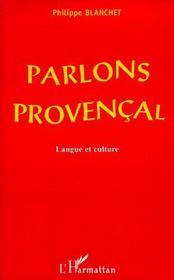 Parlons provençal ; langue et culture - Couverture - Format classique