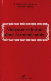 Violences Et Torture Dans Le Monde Arabe - Intérieur - Format classique