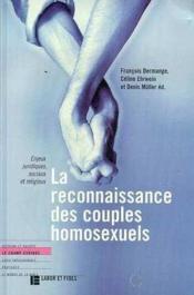 La reconnaissance des couples homosexuels - Couverture - Format classique