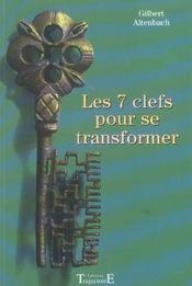 Les 7 clefs pour se transformer - Intérieur - Format classique