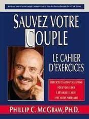 Sauvez votre couple - cahier d'exercices - Couverture - Format classique