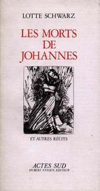 Les Morts De Johannes - Et Autres Recits - Intérieur - Format classique