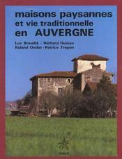 Maisons paysannes et vie traditionnelle en auvergne - Intérieur - Format classique