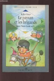 Le Paysan Et Les Brigands - Couverture - Format classique