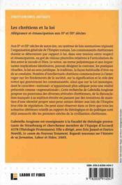 Les chrétiens et la loi ; allégeance et émancipation aux IIe et IIIe siècles - 4ème de couverture - Format classique