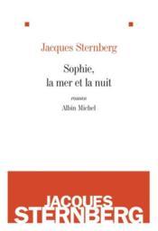 Sophie, la mer et la nuit (édition 2010) - Couverture - Format classique