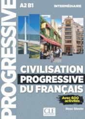 Civilisation progressive du français ; A2 B1 ; niveau intermédiaire (2e édition) - Couverture - Format classique