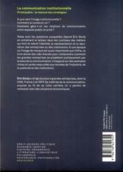 La communication institutionnelle ; privé/public : le manuel des stratégies - 4ème de couverture - Format classique