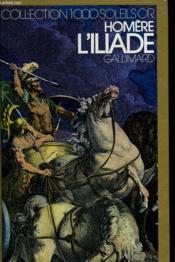L'Iliade. Collection : 1 000 Soleils Or. - Couverture - Format classique