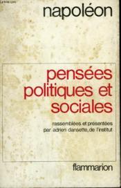 Pensees Politiques Et Sociales. Rassemblees Et Presentees Par Adrien Dansette. - Couverture - Format classique