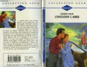 L'Invitation A Aimer - Love Is The Answer - Couverture - Format classique