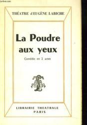 La Poudre Aux Yeux. Comedie En 2 Actes. - Couverture - Format classique