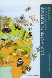 A PETITS PAS ; la planète en partage - Couverture - Format classique