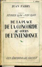 Fevrier 1934 - Juin 1934 - De La Place De La Concorde Au Cours De L'Intendance. - Couverture - Format classique