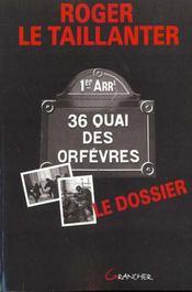 36 quai des orfevres ; le dossier - Intérieur - Format classique